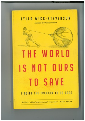 the world is not ours to save cover