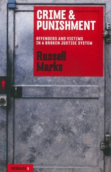 Crime and Punishment by Russell Marks