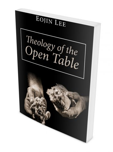 Theology of the Open Table