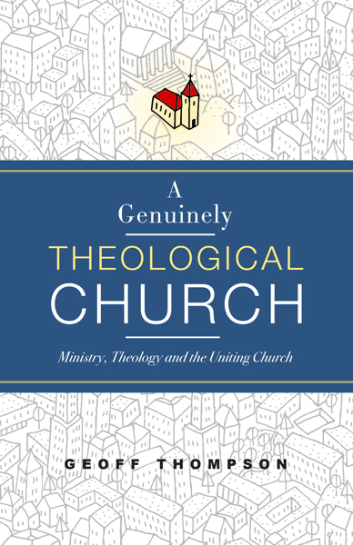 A_Genuinely_Theological_Church_FINAL_FRONT